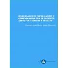 Habilidades de Información y Comunicación con el Paciente. Aspectos Clínicos y Legales